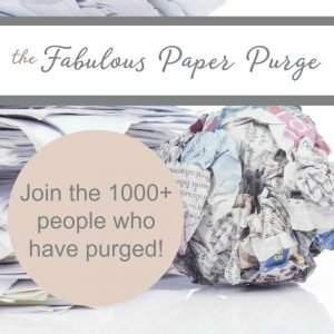 The FREE Fabulous Paper Purge!